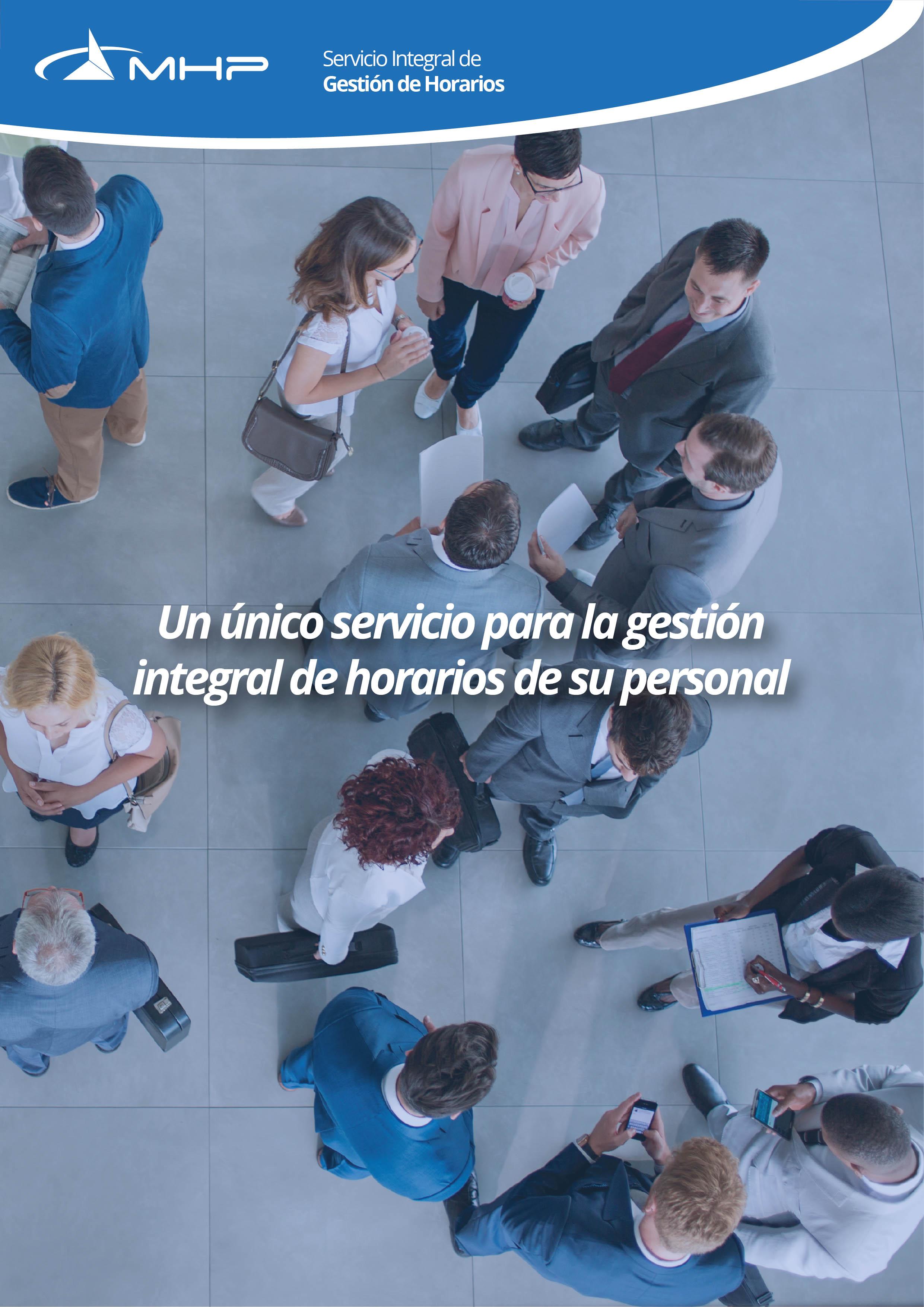 Folleto Servicio Integral de Gestión de Horarios de MHP